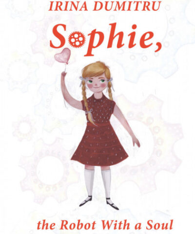 Sophie, the Robot With a Soul