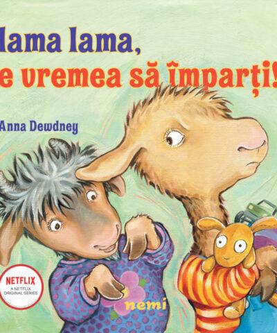 Lama lama, e vremea să împarți!,Anna Dewdney